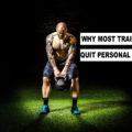 why most trainers quit personal training